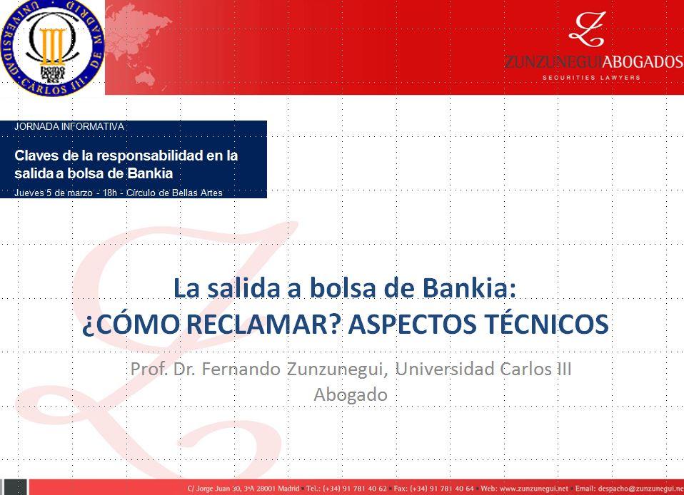 Zunzunegui - Como reclamar en la salida a bolsa de Bankia
