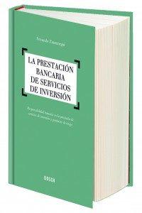 """9788490900338 200x300 200x300 """"La prestación bancaria de servicios de inversión"""", nuevo libro de Fernando Zunzunegui"""