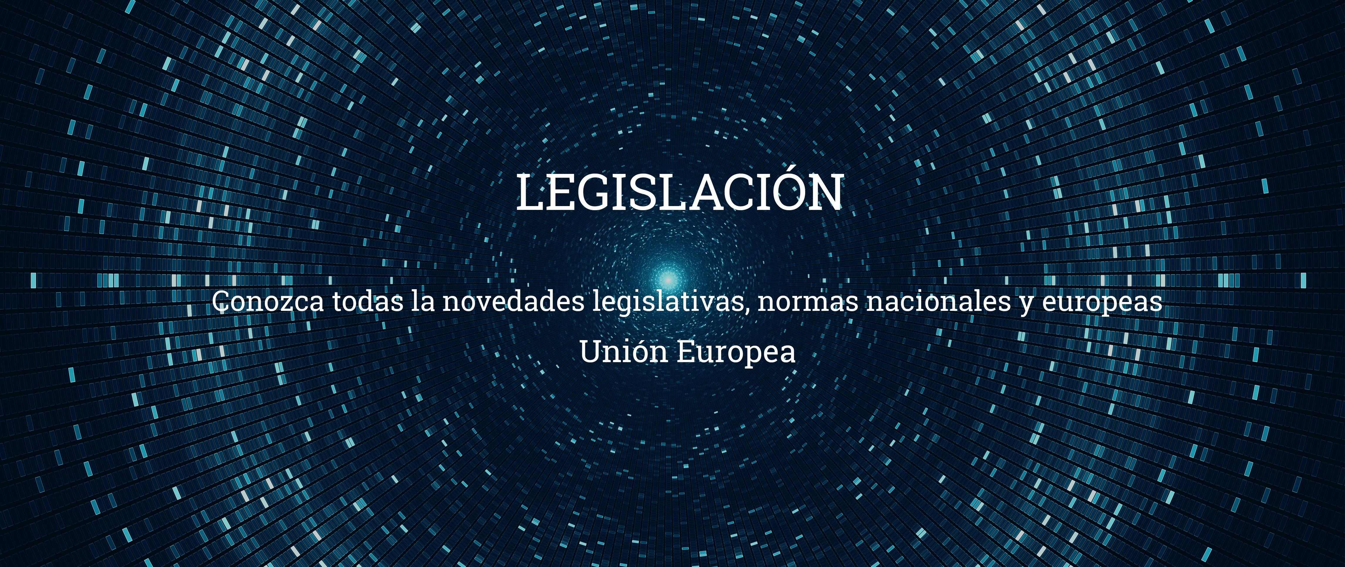 legislacion union europea Unión Europea