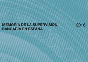 Memoria BdE 2016 300x212 Memoria 2016 de la supervisión bancaria en España