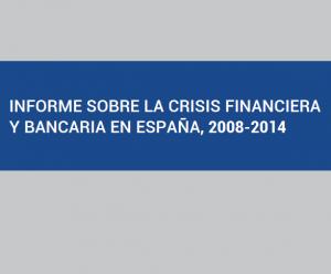 Informe BdE 300x248 Informe del BdE sobre la crisis financiera en España