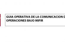 Guía operativa CNMV, MIFIR