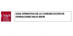 guia operativa Página 01 300x147 Guía Operativa de la CNMV de Comunicación de Operaciones bajo MIFIR