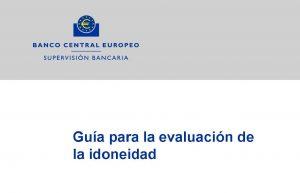 ssm.fap guide 201705.es Página 0 300x193 Guía del BCE para la evaluación de la idoneidad de los banqueros
