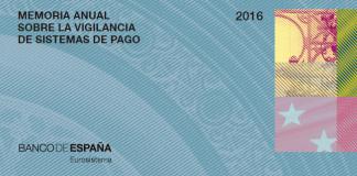 Memoria Anual Sistemas de Pago 2016 - BdE
