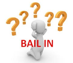 bailin Bail in, un riesgo que debe ser advertido