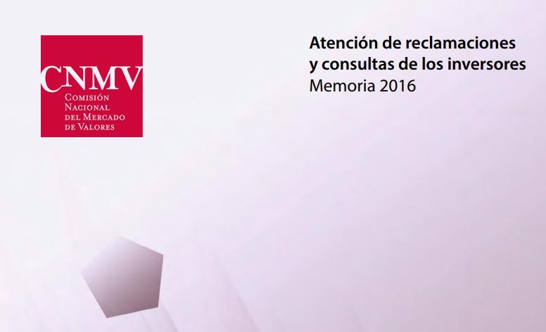 Memoria CNMV reclamaciones 2016