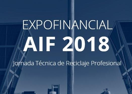 Jornada Expofinancial AIF mayo 2018 AIF aborda en Expofinancial la claves de la intermediación crediticia