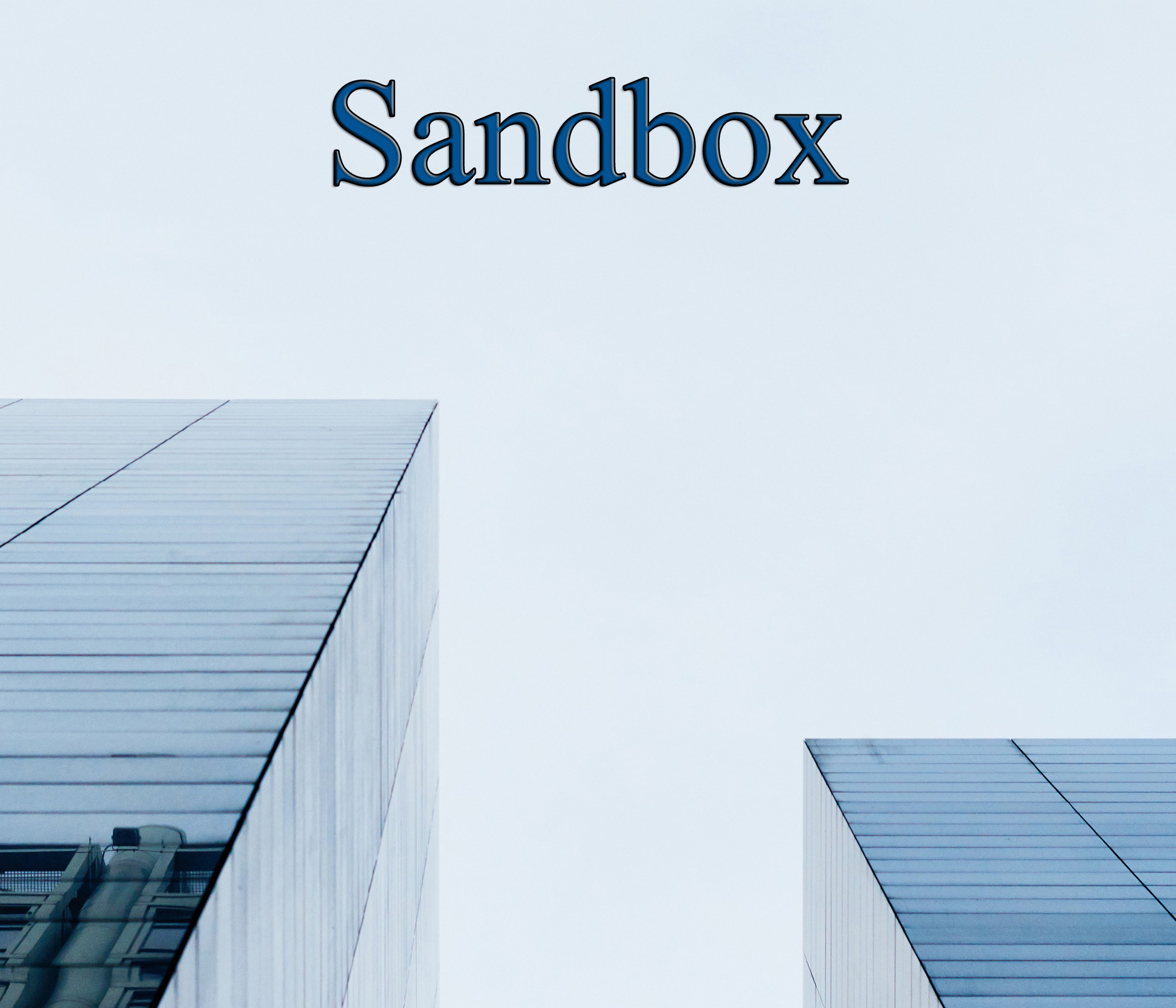Sandbox entrada ¿Qué es el sandbox?