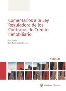 libro comentarios a la ley reguladora de los contratos de credito inmobiliario e1571647863586 Comentarios a la Ley Reguladora de los Contratos de Crédito Inmobiliario. Evaluación de la solvencia.
