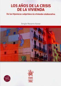 Nasarre La crisis de la vivienda 213x300 Financiarización y derecho a la vivienda, una relación controvertida